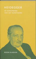 De oorsprong van het kunstwerk - Martin Heidegger (ISBN 9789053527948)