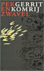 Pek en zwavel - Gerrit Komrij (ISBN 9789029526715)