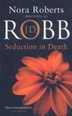 Seduction in Death - Nora Roberts (ISBN 9780749934392)