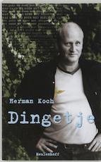 Dingetje - Herman Koch (ISBN 9789029070195)
