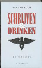 Schrijven & drinken - Herman Koch (ISBN 9789029070584)