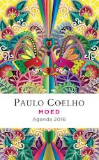 Moed - agenda 2016 - Paulo Coelho