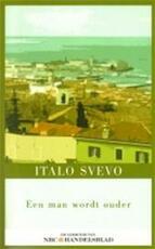 Een man wordt ouder - Italo Svevo (ISBN 9789025349752)