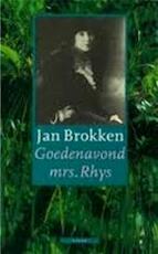 Goedenavond, mrs. Rhys - Jan Brokken