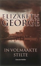 In volmaakte stilte - Elisabeth George (ISBN 9789022992531)