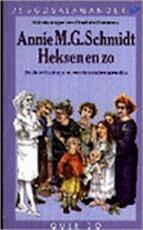 Heksen en zo - Annie M.G. Schmidt, C. Dematons