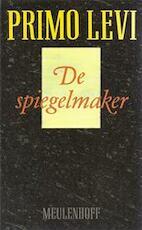 De spiegelmaker - Primo Levi (ISBN 9029025805)
