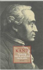 Fundering voor de metafysica van de zeden - Immanuel Kant (ISBN 9789053522486)