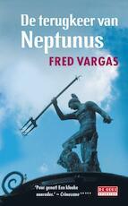 De terugkeer van Neptunus - Fred Vargas (ISBN 9789044516401)