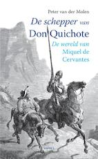 De schepper van Don Quichotte