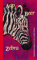 Aap Beer Zebra - Bette Westera (ISBN 9789025762384)