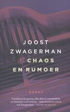 Chaos en rumoer - Joost Zwagerman (ISBN 9789029506748)