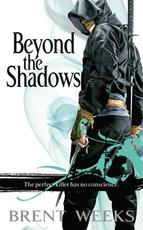 Beyond the Shadows - Brent Weeks (ISBN 9780316033664)