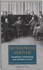 Fatsoenlijk vertier - Christianne Smit (ISBN 9789035132481)