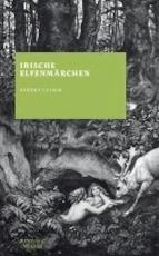 Irische Elfenmärchen - Jacob Grimm (ISBN 9783411160280)