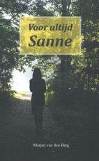 Voor altijd Sanne - Marjan van den Berg (ISBN 9789082461206)