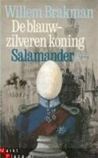 Blauw-zilveren koning - Brakman (ISBN 9789021414027)