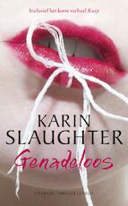 Genadeloos - Karin Slaughter (ISBN 9789023495192)