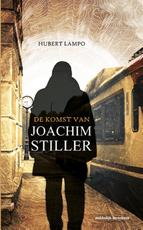 De komst van Joachim Stiller - Hubert Lampo (ISBN 9789086962471)