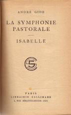 La symphonie pastoral / Isabelle - André Gide