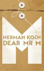 Dear Mr M - Herman Koch