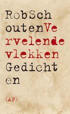 Vervelende vlekken - Rob Schouten (ISBN 9789029509909)