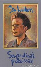 Serpentina's petticoat - Jan Wolkers (ISBN 9789029041805)