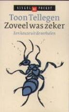 Zoveel was zeker - Toon Tellegen (ISBN 9789041300348)