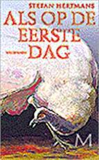 Als op de eerste dag - Stefan Hertmans (ISBN 9789029071031)
