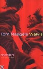Walvis - Tom Naegels (ISBN 9789038855134)