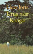 Terug naar Kongo - Lieve Joris (ISBN 9789029021432)