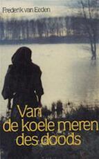 Van de koele meren des doods - Frederik van Eeden (ISBN 9789028414754)