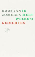 Ik heet welkom - K. van Zomeren (ISBN 9789029565356)