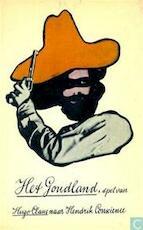 Het Goudland - Hugo Claus, Hendrik Conscience