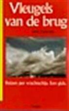 Vleugels van de brug - Arne Zuidhoek (ISBN 9789026105890)