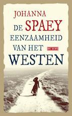 De eenzaamheid van het Westen - Johanna Spaey (ISBN 9789044513165)