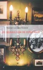 De Beiaard en de dove man - Walter Van Den Broeck (ISBN 9789023414827)