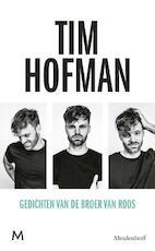 Gedichten van de broer van Roos - Tim Hofman (ISBN 9789029091824)