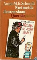 Niet met de deuren slaan - Annie M. G. Schmidt (ISBN 9789021481111)