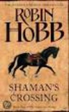 Shaman's Crossing - Robin Hobb (ISBN 9780007196142)