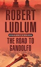 The road to Gandolfo - Robert Ludlum (ISBN 9780752858593)