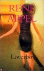 Loverboy - RenÉ Appel (ISBN 9789044605785)