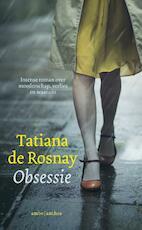 Obsessie - Tatiana de Rosnay (ISBN 9789026339295)