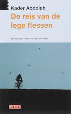 De reis van de lege flessen - Kader Abdolah (ISBN 9789044511680)