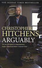 Arguably - Christopher Hitchens (ISBN 9780857892584)