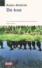 De koe - K. Abdolah ; Kader Abdolah (ISBN 9789044510621)
