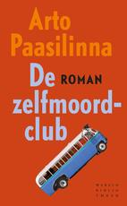 De zelfmoordclub - Arto Paasilinna (ISBN 9789028442962)
