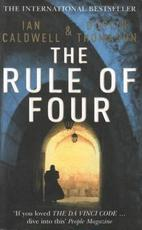 The rule of four - Ian Caldwell, Dustin Thomason (ISBN 9780099451952)