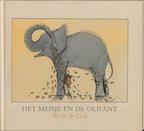 Het meisje en de olifant - Nicole de Cock (ISBN 9789025736217)