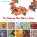 Polymer Clay Artist's Guide - Marie Segal (ISBN 9781782210191)